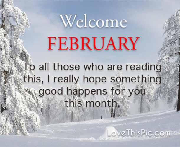 Happy February First